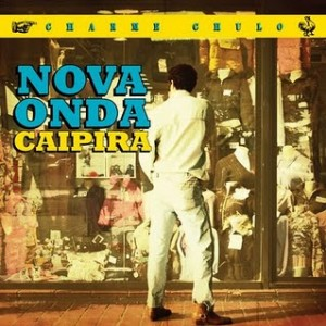 capa_-_charme_chulo_-_nova_onda_caipira