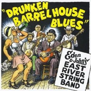 "Capa do disco ""Drunken Barrel House Blues"", da East River String Band"