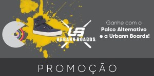 Promo Palco e Urbann Boards home